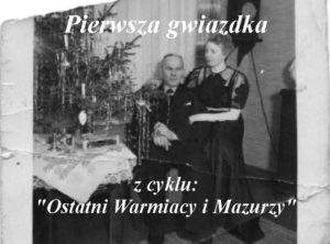 pierwsza gwiazdka ostatni warmiacy i mazurzy warmia mazury tv